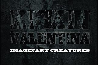 """That's the way I wanna rock 'n' roll"" – Kickin Valentinan ""Imaginary Creatures"" on erinomainen rock-albumi"