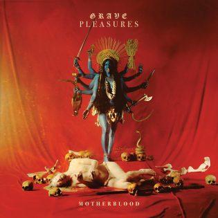 """""""Kuolema on elämän tarkoitus"""": Grave Pleasures tuo maailmanlopun jokaisen kotiin albumillaan """"Motherblood"""""""