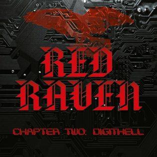 "Punaisen korpin paluu – arviossa Red Ravenin ""Chapter Two: Digithell"""