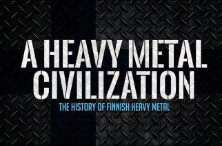 A Heavy Metal Civilization: Dokumenttielokuva Suomen metallihistorian kehittymisestä
