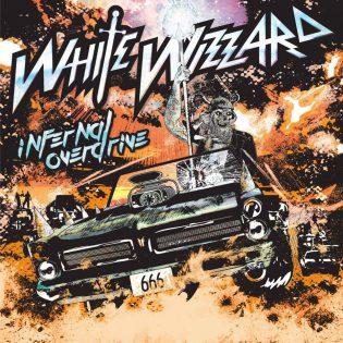 """Heavy metalia taustalle infernaaliseen ajomatkaan – tätä tarjoaa White Wizzardin neljäs kokopitkä """"Infernal Overdrive"""""""