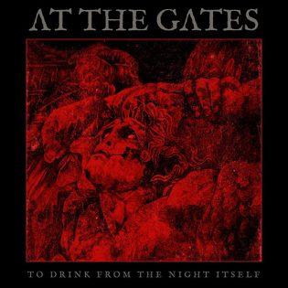 """Sielun teurastamista vuosikymmenien jälkeen – Arviossa At The Gatesin """"To Drink From The Night Itself"""""""