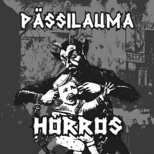 """""""Kuuluisaksi vaikka väkisin"""" – Pässilauma julkaisi jälleen uuden EP:n – arviossa yhtyeen """"Horros"""""""