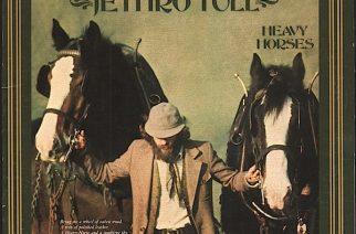 Lauluja nummilta: Jethro Tullin Heavy Horses 40 vuotta