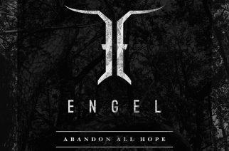 "Engelin ""Abandon All Hope"" päästelee höyryjä ulos vakuuttavasti"