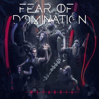 """Fear Of Dominationin energia kuuluu uudella """"Metanoia"""" -levyllä"""