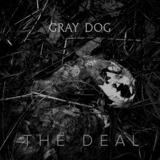 "Gray Dog - ""The Deal"""