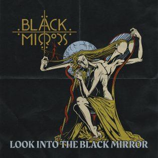 """Black Mirrorsin """"Look Into The Black Mirror"""" -debyytti jatkaa EP:n viitoittamalla tiellä"""