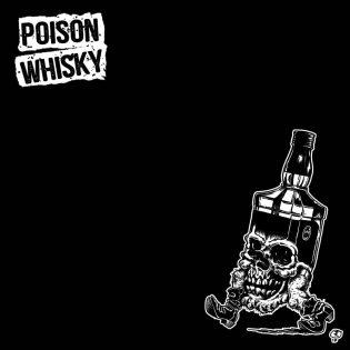 Haisee pahalta, maistuu hyvältä – Poison Whisky!