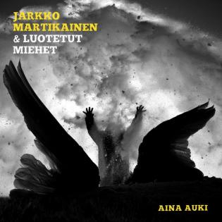 """Jarkko Martikainen & Luotetut miehet -yhtyeen """"Aina auki"""" on lämminhenkinen kokonaisuus"""