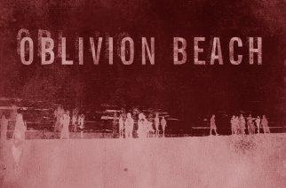 Oblivion Beach julkaisi uuden singlen ja musavideon tulevalta levyltään