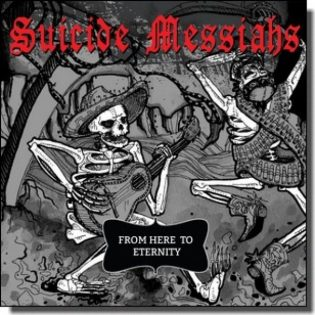 Levyarvostelussa Suicide Messiahs – From Here To Eternity