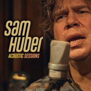 """Sam Huberin """"Acoustic Sessions"""" on lämminhenkinen ja luovasti toteutettu"""