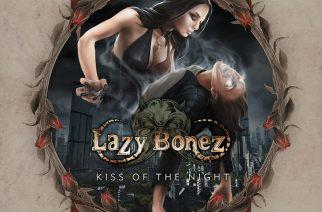 """Mahtipontista ja mukaansa tempaavaa: arvostelussa Lazy Bonezin """"Kiss Of The Night"""""""