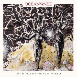 """Vaikka on vasta kevät, Oceanwaken """"Lights Flashing in Mute Scenery"""" on jo ehdolla vuoden parhaimpien levyjen joukkoon"""