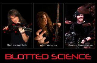 Progressiivisen metallin nukuksissa ollut kulttiyhtye Blotted Science valmistelee parhaillaan uutta albumiaan