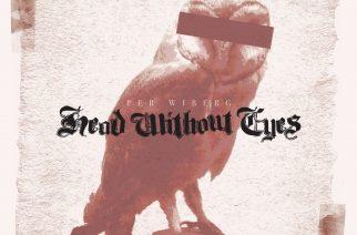 """Per Wibergin luovuus ja ammattitaito loistavat """"Head Without Eyes"""" -sooloalbumilla"""