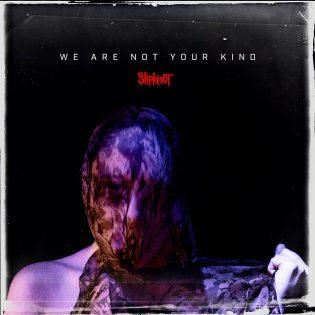 """Slipknotin """"We Are Not Your Kind"""" onnistuu yllättämään kokeiluillaan ja autenttisuudellaan"""