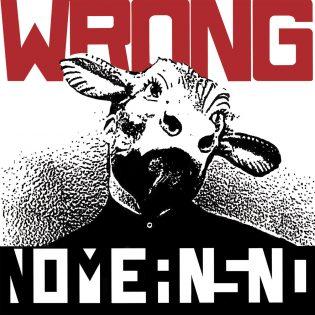 """""""Oikein on Väärin!"""" – Kulttiklassikkoarvostelussa 30 vuotta täyttävä NoMeansNo : """"Wrong"""""""