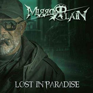 """Kehitystä on tapahtunut ja soundi on kirkastunut – arviossa Mirrorplainin """"Lost In Paradise"""""""