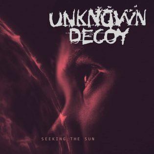"""Kuin luuvitonen maksan kärkeen – arvostelussa Unknown Decoyn """"Seeking The Sun"""""""