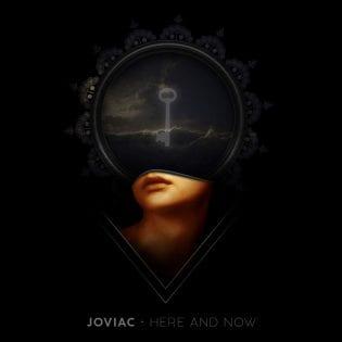 """Joviacin """"Here And Now"""" on sähköinen ja euforinen yhdistelmä progea ja 80-luvun aikuisrockia"""