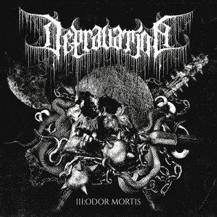 """Depravationin kuoleman katku on mietoa lajia – arviossa yhtyeen kakkoslevy """"III: Odor Mortis"""""""