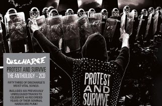 """""""Britti-hardcoren isähahmojen olennaisimmat ja harvinaisimmat"""" – arvostelussa Discharge-kokoelma """"Protest And Survive – The Anthology"""""""