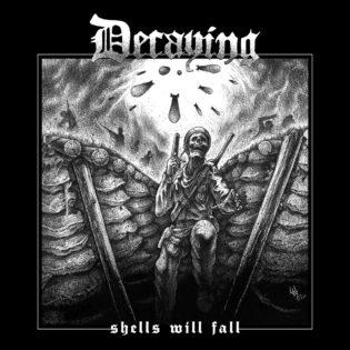"""Decaying tarjoaa rautaisannoksen sotaisaa kuolonmetallia uutuusalbumillaan """"Shells Will Fall"""""""