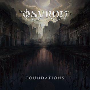 """Osyronin uudet perustukset – arviossa yhtyeen uusin julkaisu """"Foundations"""""""
