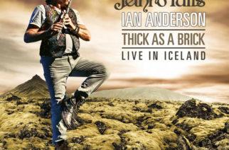 """Gerald Bostockin elämä ja vaihtoehtoiset todellisuudet – arviossa Jethro Tullin Ian Andersonin """"Thick As A Brick Live In Iceland"""""""