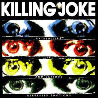 """""""Brutaaliuden renessanssi"""" – klassikkoarvostelussa Killing Joken 30-vuotias """"Extremities, Dirt and Various Repressed Emotions"""""""