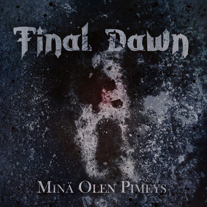 """Final Dawn kuljettaa uudella, """"Minä olen pimeys"""" -albumillaan kuuntelijan synkkiin pohjoisen tunnelmiin"""