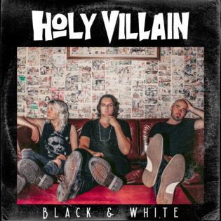 """Rämäpäistä rokkia Tampereelta – arvostelussa Holy Villainin """"Black & White"""""""