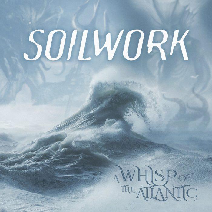 """Kuulokkeet päähän ja keskity, arvostelussa Soilworkin EP – """"A Whisp of the Atlantic"""""""