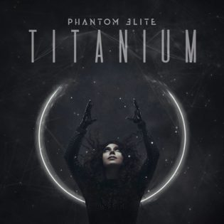 """Melodinen ja väkevä – arviossa Phantom Eliten toinen albumi """"Titanium"""""""