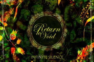 """Hieman hiomattomaksi jäänyt progejulkaisu – arviossa Return to Voidin kolmas pitkäsoitto """"Infinite Silence"""""""