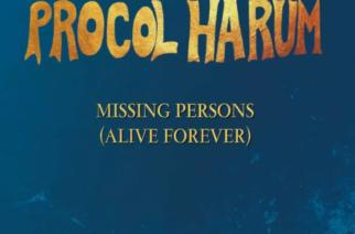 "Rock-veteraani Procol Harum julkaisee toukokuussa uuden EP:n ""Missing Persons (Alive Forever)"""