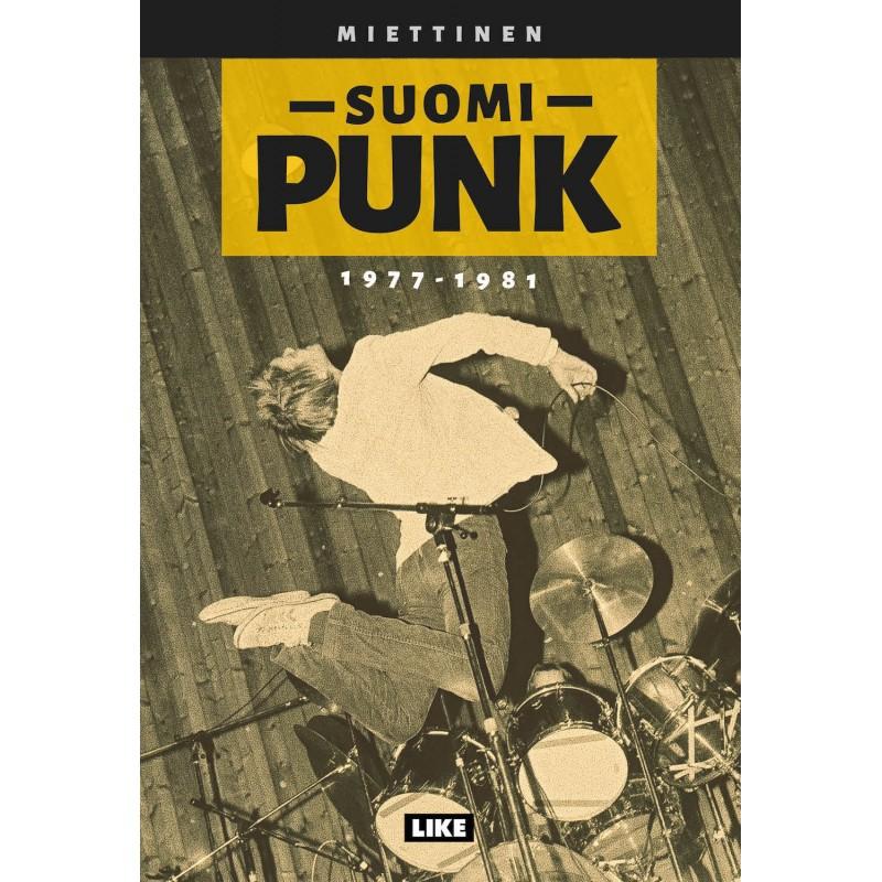 """Kotomaamme punkkareiden muistelot viehättävät hetkittäisestä sekavuudestaan huolimatta – arviossa Miettisen kirja """"Suomi-Punk 1977–1981"""""""