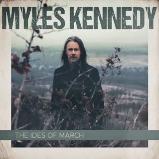 """""""The Ides Of March"""" on saanut innoituksensa pandemia-ajan peloista ja levottomuuksista – arviossa Myles Kennedyn toinen sooloalbumi"""
