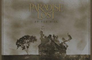 """Klassikkoja toisensa perään, maailman ensi-iltoja unohtamatta – Arviossa Paradise Lostin """"At The Mill"""""""