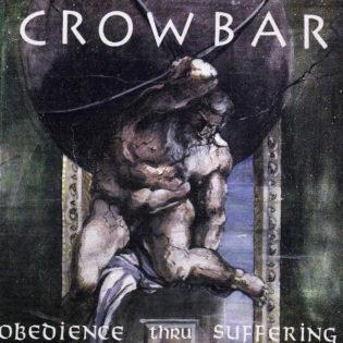 """""""Maailman painoakin raskaampi"""" – klassikkoarvostelussa 30-vuotias Crowbar-debyytti """"Obedience Thru Suffering"""""""