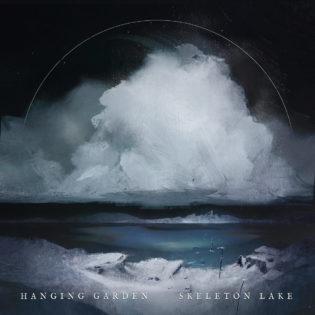 """Hanging Gardenin """"Skeleton Lake"""" -albumin sydän on pohjoisessa tunturien ja viimaisen pohjoistuulen äärellä"""