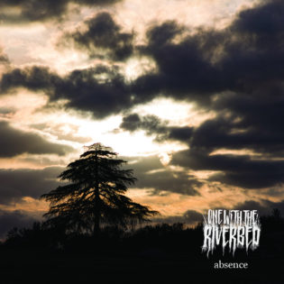 "One with the Riverbed tarjoilee ""Absence""-albumillaan peruspätevää post black metalia"