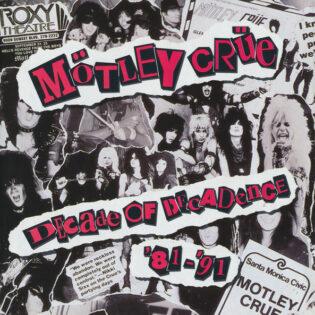 """""""Ne törkyisimmät kymmenen vuotta"""" – klassikkoarviossa Mötley Crüen 30-vuotias """"Decade Of Decadence '81-'91"""""""