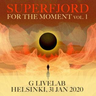 """Hetket, jotka taltioitiin G Livelab -klubilla pandemian keskellä – arviossa Superfjordin """"For The Moment Vol. 1"""""""